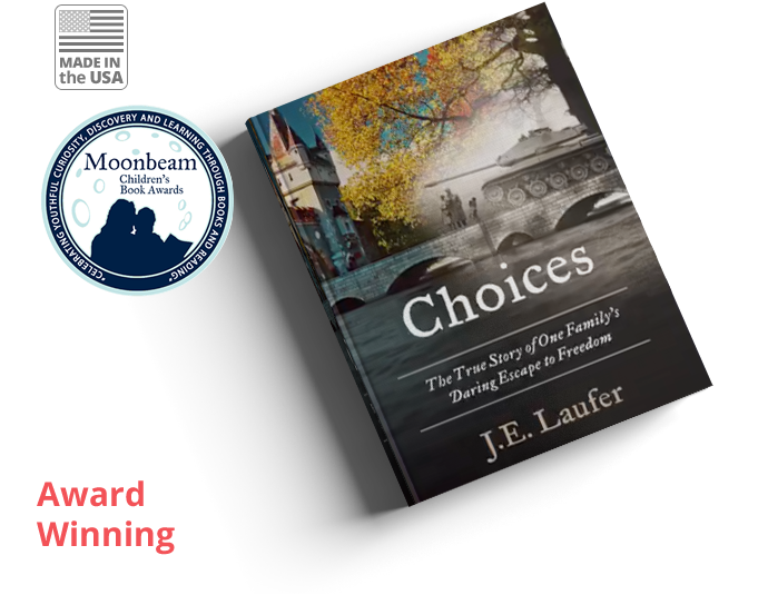 Choices - Proud Winner of the Moonbeam Children's Book Awards Silver Medal!